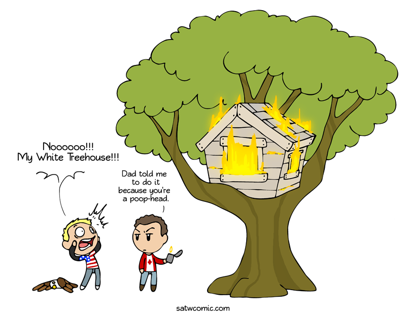 The roof is on fire, eh? satwcomic.com